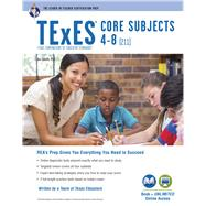 Texes Core Subjects 4-8 211 + Online by Cavallo, Ann M. L.; Curtis, Mary D.; Semingson, Peggy; Hulings, Melissa; Allmond, Karen, 9780738611976