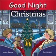 Good Night Christmas by Kelly, Cooper; Gamble, Adam; Jasper, Mark, 9781602191976