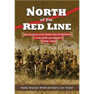 North of the Red Line by Wroth, Hanlie Snyman; Van Tonder, Gerry, 9781928211976
