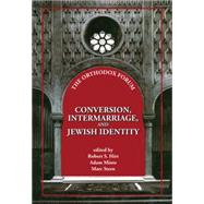 Conversion, Intermarriage, and Jewish Identity by Hirt, Robert S.; Mintz, Adam; Stern, Marc, 9789655241976
