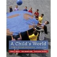 A Child's World: Infancy Through Adolescence by Papalia, Diane; Feldman, Ruth; Olds, Sally, 9780073531977