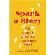 Spark a Story by Houghton Mifflin Harcourt, 9781328881977
