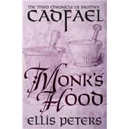 Monk's Hood by Peters, Ellis, 9781504001977