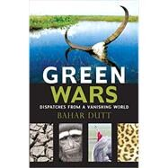 Green Wars by Dutt, Bahar, 9789351361978