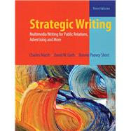 Strategic Writing: Multimedia Writing for Public Relations, Advertising, and More by Marsh; Charles, 9780205031979