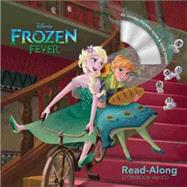 Frozen Fever Read-Along Storybook and CD by Disney Storybook Art Team, 9781484741979