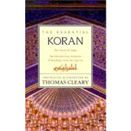 The Essential Koran by Cleary, Thomas F., 9780062501981