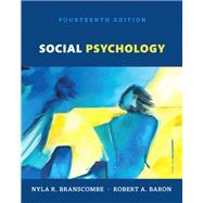 Social Psychology, Books a la Carte by Branscombe, Nyla R.; Baron, Robert A., 9780134561981