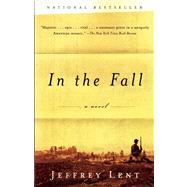 In the Fall by Lent, Jeffrey, 9780802121981