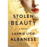 Stolen Beauty by Albanese, Laurie Lico, 9781501131981