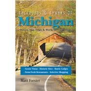 Backroads & Byways of Michigan by Forster, Matt, 9781581571981