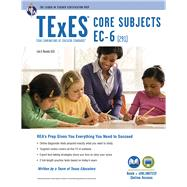 TExES Core Subjects EC-6 (291) by Rosado, Luis A.; Cavallo, Ann, Ph.D.; Curtis, Mary, Ph.D.; Lange, Diane M., Ph.D.; Nelson, Larry P., Ph.D., 9780738611983