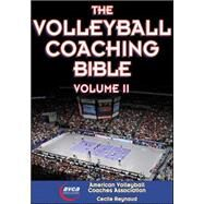 The Volleyball Coaching Bible by American Volleyball Coach, 9781450491983