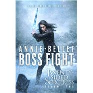 Boss Fight Heartache; Thicker Than Blood; Magic to the Bone by Bellet, Annie, 9781481491983