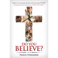 Do You Believe? A Novel by Thrasher, Travis, 9781501111983