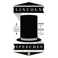 Lincoln Speeches by Lincoln, Abraham; Guelzo, Allen C.; Guelzo, Allen C.; Beeman, Richard, 9780143121985