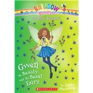 Gwen the Beauty and the Beast Fairy (The Fairy Tale Fairies #5) by Meadows, Daisy, 9780545851985