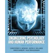 Engineering Psychology and Human Performance by Wickens; Christopher D., 9780205021987