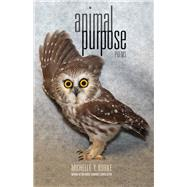 Animal Purpose by Burke, Michelle Y., 9780821421987