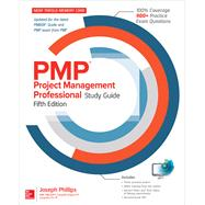 PMP Project Management Professional Study Guide, Fifth Edition by Phillips, Joseph, 9781259861987