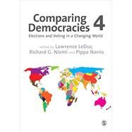 Comparing Democracies by Leduc, Lawrence; Niemi, Richard G.; Norris, Pippa, 9781446281987