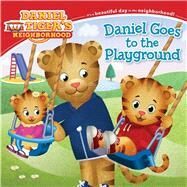 Daniel Goes to the Playground by Friedman, Becky; Fruchter, Jason, 9781481451987