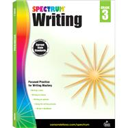 Spectrum Writing: Grade 3 by Spectrum, 9781483811987