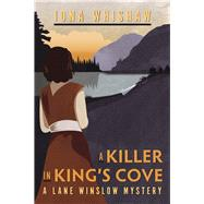 A Killer in King's Cove by Whishaw, Iona, 9781771511988