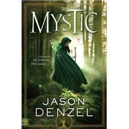Mystic by Denzel, Jason, 9780765381989