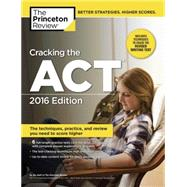 Cracking the ACT with 6 Practice Tests, 2016 Edition by Princeton Review, 9781101881989