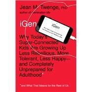Igen by Twenge, Jean M., Ph.D., 9781501151989
