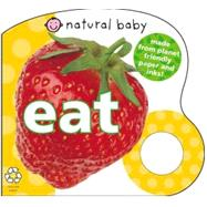 Natural Baby Eat by Priddy, Roger, 9780312501990