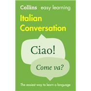 Collins Easy Learning Italian Conversation by HarperCollins Publishers, 9780008111991