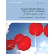 Comprehensive School Counseling Programs : K-12 Delivery Systems in Action
