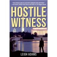 Hostile Witness A Kate Ford Mystery by Adams, Leigh, 9781629531991