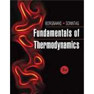 Fundamentals of Thermodynamics by Borgnakke, Claus; Sonntag, Richard E., 9781118131992