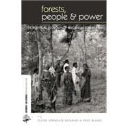 Forests People and Power: The Political Ecology of Reform in South Asia by Springate-Baginski,Oliver, 9781138001992