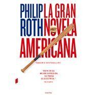 La gran novela americana by Roth, Philip, 9788494331992