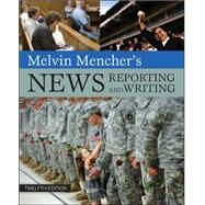Melvin Mencher's News Reporting and Writing by Mencher, Melvin, 9780073511993