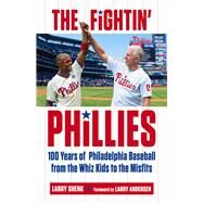 The Fightin' Phillies by Shenk, Larry; Andersen, Larry, 9781629371993