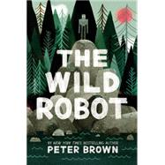 The Wild Robot by Brown, Peter, 9780316381994