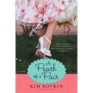 A Peach of a Pair by Boykin, Kim, 9780425281994