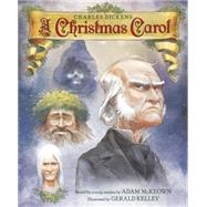 A Christmas Carol by McKeown, Adam (RTL); Kelley, Gerald, 9780553511994