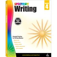 Spectrum Writing, Grade 4 by Spectrum, 9781483811994