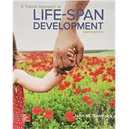 A Topical Approach to Lifespan Development by Santrock, John, 9780077861995