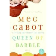 Queen of Babble by Cabot, Meg, 9780060851996
