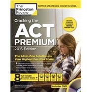 Cracking the ACT Premium Edition with 8 Practice Tests and DVD, 2016 by Princeton Review, 9781101881996