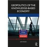 Geopolitics of the Knowledge-based Society by Moisio; Sami, 9781138821996