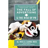 The Fall of Advertising and the Rise of PR by Ries, Al, 9780060081997