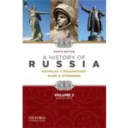 A History of Russia since 1855 - Volume 2 by Riasanovsky, Nicholas; Steinberg, Mark, 9780195341997